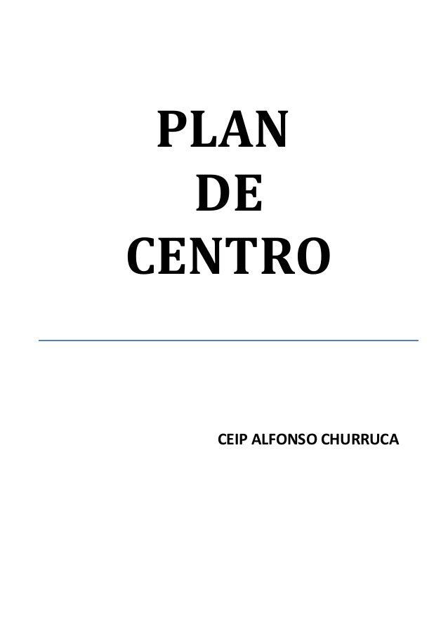 PLAN  DECENTRO  CEIP ALFONSO CHURRUCA