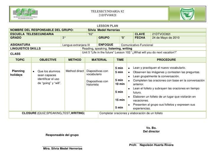 """LESSON PLAN<br />NOMBRE DEL RESPONSABLE DEL GRUPO: Silvia  Medel HerreríasESCUELA  TELESECUNDARIA""""82""""CLAVE21DTVOO82IGRADO3..."""