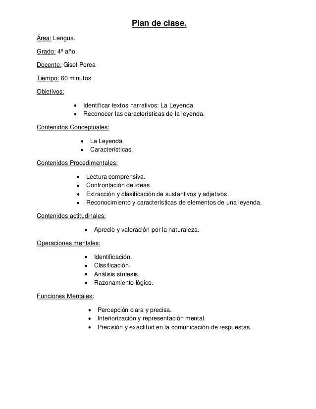 Plan de clase. Área: Lengua. Grado: 4º año. Docente: Gisel Perea Tiempo: 60 minutos. Objetivos: Identificar textos narrati...