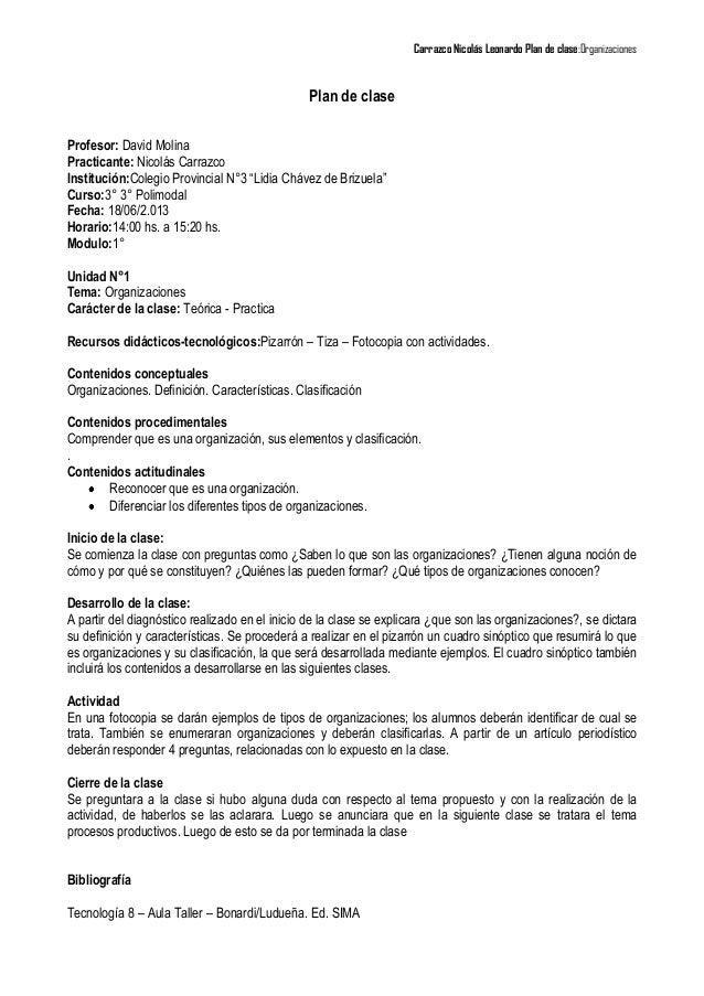 Carrazco Nicolás Leonardo Plan de clase:OrganizacionesPlan de claseProfesor: David MolinaPracticante: Nicolás CarrazcoInst...