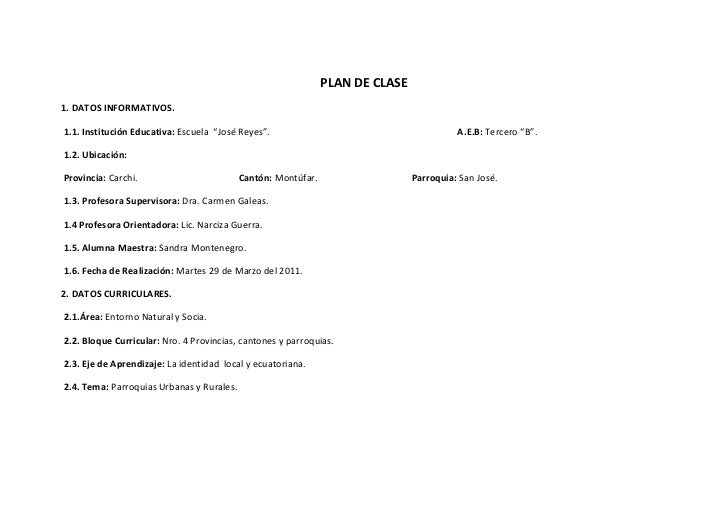"""PLAN DE CLASE<br />1. DATOS INFORMATIVOS.<br /> 1.1. Institución Educativa: Escuela  """"José Reyes"""".                        ..."""