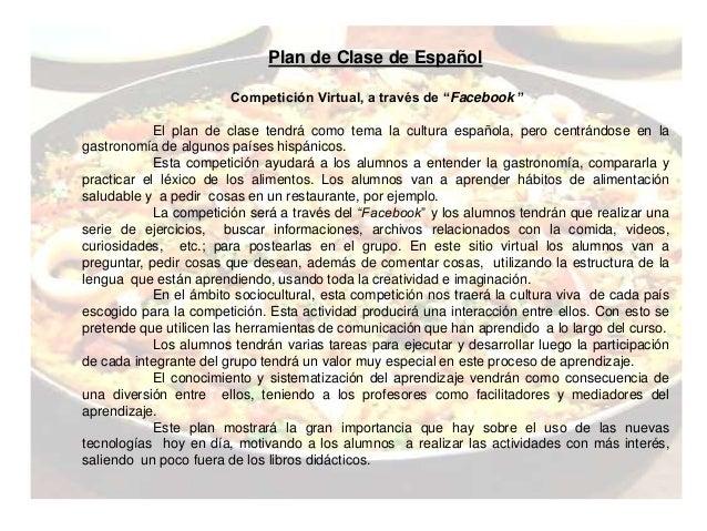 """Plan de Clase de Español  Competición Virtual, a través de """"Facebook """"  El plan de clase tendrá como tema la cultura españ..."""