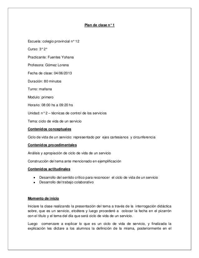 Plan de clase n° 1Escuela: colegio provincial n° 12Curso: 3° 2°Practicante: Fuentes YohanaProfesora: Gómez LorenaFecha de ...