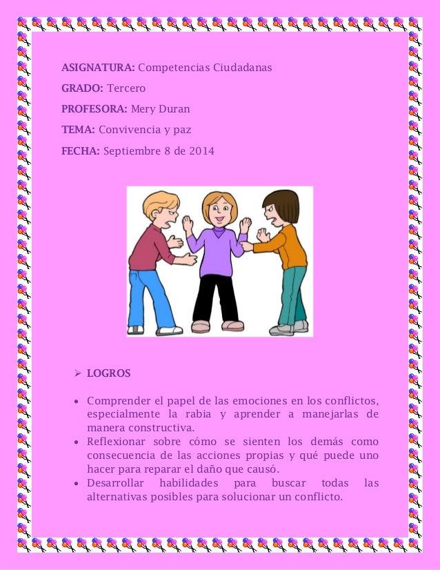 ASIGNATURA: Competencias Ciudadanas  GRADO: Tercero  PROFESORA: Mery Duran  TEMA: Convivencia y paz  FECHA: Septiembre 8 d...