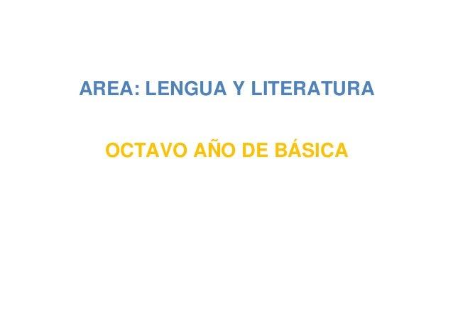 AREA: LENGUA Y LITERATURA OCTAVO AÑO DE BÁSICA