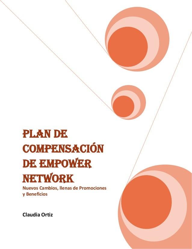 Plan de Compensación de Empower Network Nuevos Cambios, llenas de Promociones y Beneficios Claudia Ortiz