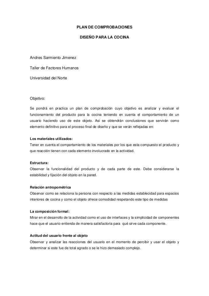 PLAN DE COMPROBACIONES                                  DISEÑO PARA LA COCINAAndres Sarmiento JimenezTaller de Factores Hu...