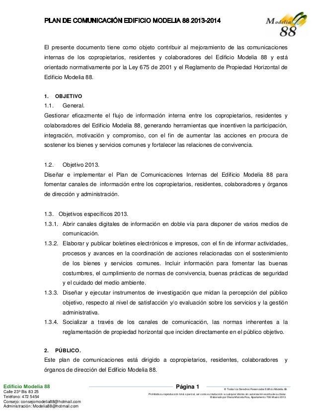 El presente documento tiene como objeto contribuir al mejoramiento de las comunicaciones                   internas de los...