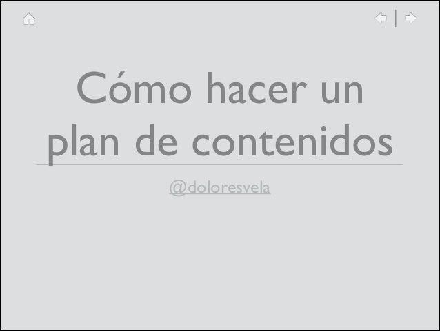Cómo hacer un plan de contenidos @doloresvela