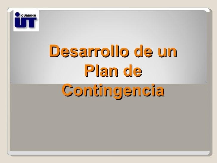 Desarrollo de un Plan de Contingencia