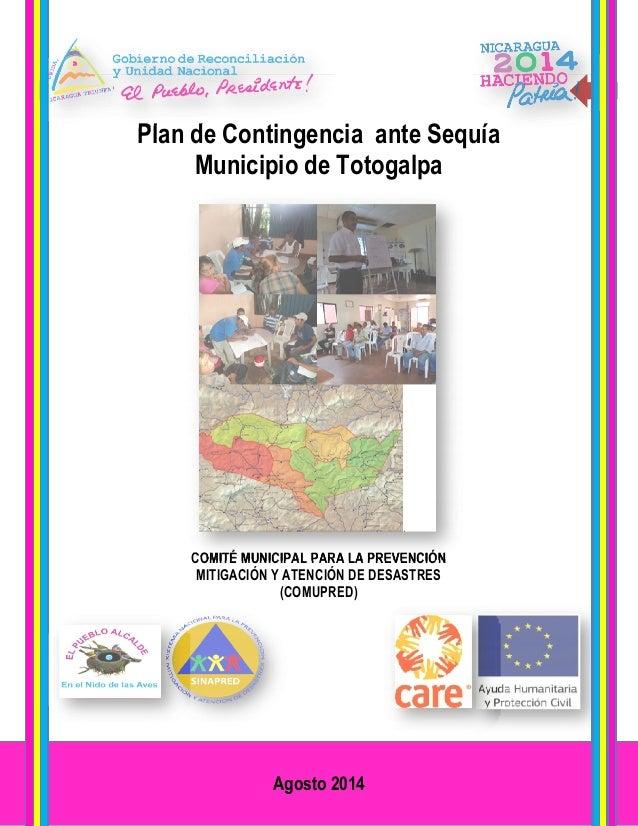 Plan de Contingencia ante Sequía Municipio de Totogalpa  0  Plan de Contingencia ante Sequía  Municipio de Totogalpa  COMI...