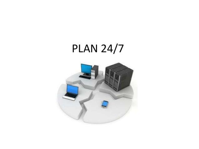 PLAN 24/7