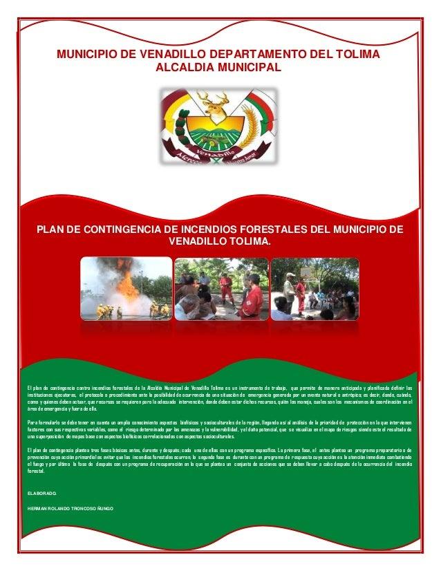 MUNICIPIO DE VENADILLO DEPARTAMENTO DEL TOLIMA                             ALCALDIA MUNICIPAL    PLAN DE CONTINGENCIA DE I...