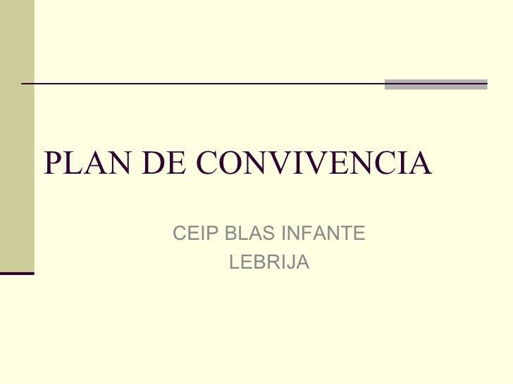 PLAN DE CONVIVENCIA CEIP BLAS INFANTE LEBRIJA