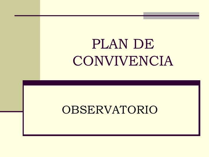 PLAN DE CONVIVENCIA OBSERVATORIO