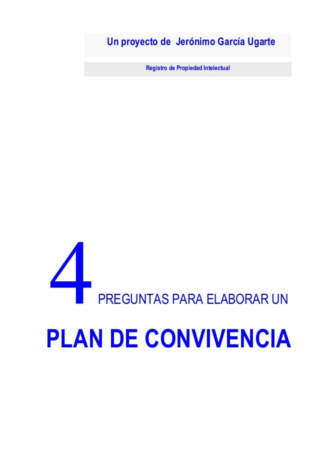 Un proyecto de Jerónimo García Ugarte Registro de Propiedad Intelectual  p  Página - 1 -  14/01/2014  PREGUNTAS PARA ELABO...