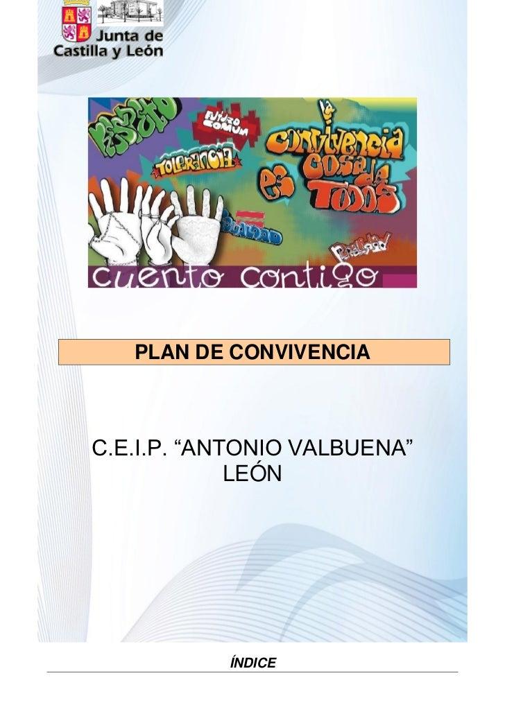 """PLAN DE CONVIVENCIAC.E.I.P. """"ANTONIO VALBUENA""""             LEÓN           ÍNDICE"""