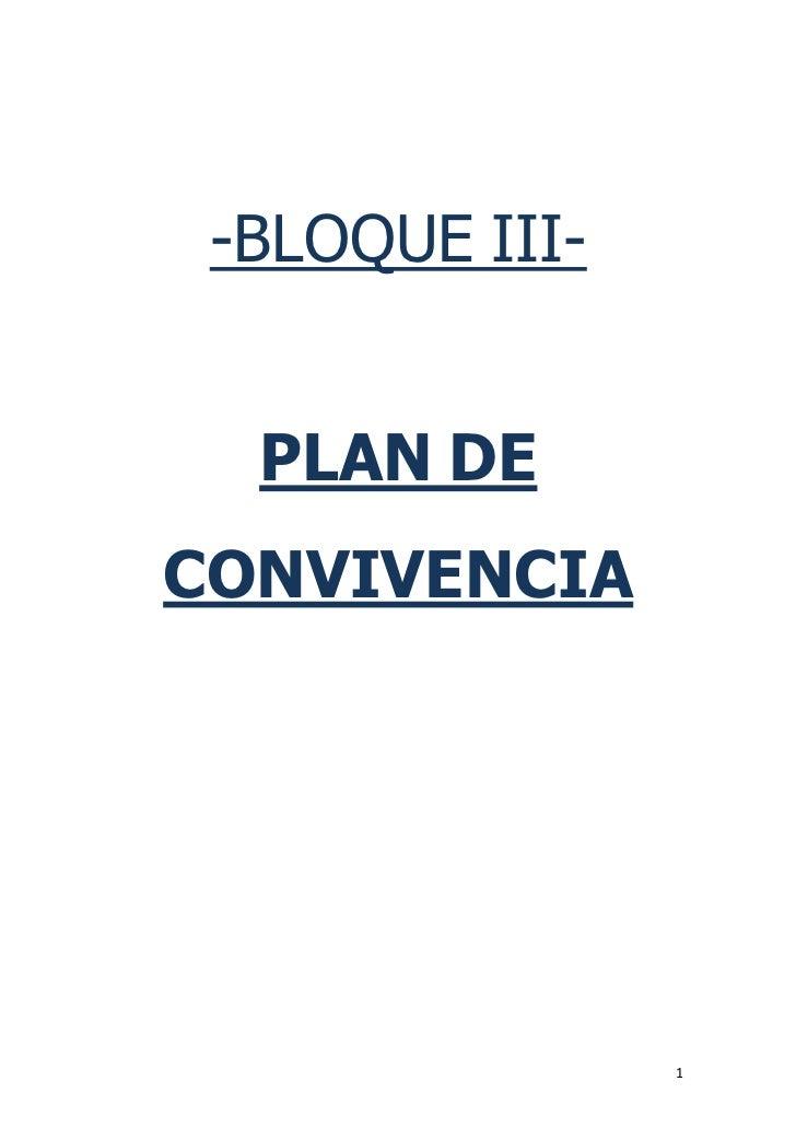 -BLOQUE III-  PLAN DECONVIVENCIA                1