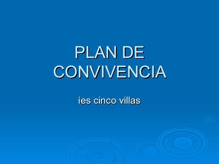 PLAN DE CONVIVENCIA ies cinco villas