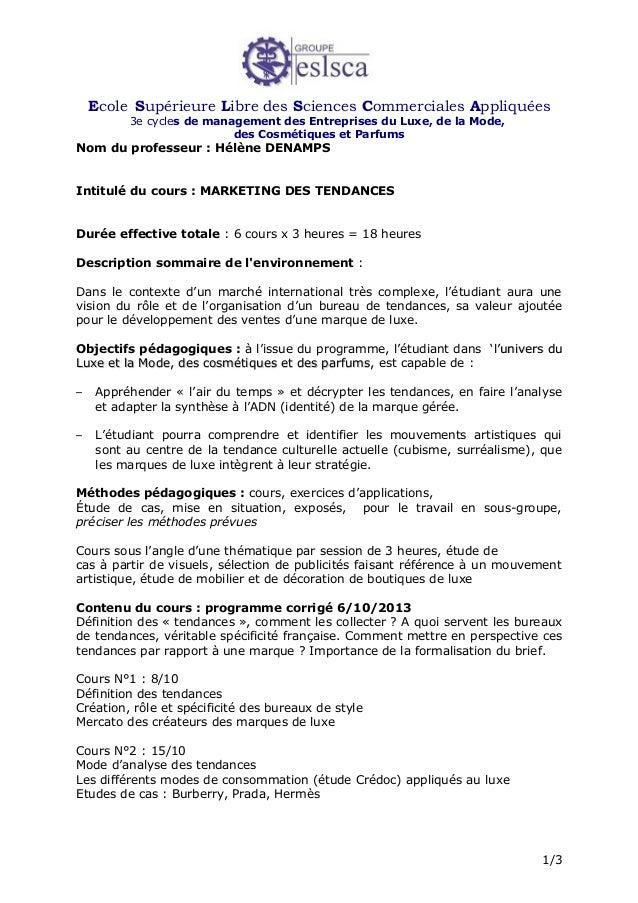 Ecole Supérieure Libre des Sciences Commerciales Appliquées 3e cycles de management des Entreprises du Luxe, de la Mode, d...