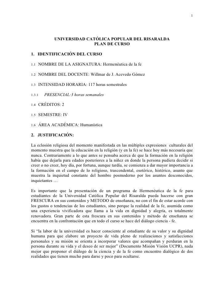 1                  UNIVERSIDAD CATÓLICA POPULAR DEL RISARALDA                            PLAN DE CURSO  1. IDENTIFICACIÓN ...
