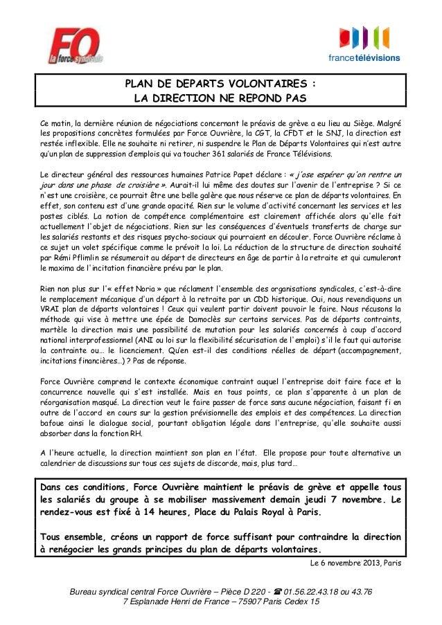 PLAN DE DEPARTS VOLONTAIRES : LA DIRECTION NE REPOND PAS Ce matin, la dernière réunion de négociations concernant le préav...