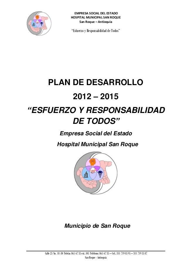 EMPRESA SOCIAL DEL ESTADO                             HOSPITAL MUNICIPAL SAN ROQUE                                  San Ro...