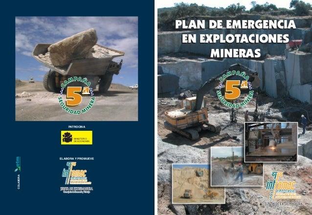 PLAN DE EMERGENCIA EN EXPLOTACIONES MINERAS PLAN DE EMERGENCIA EN EXPLOTACIONES MINERAS INSTITUTO TECNOLÓGICOINSTITUTO TEC...