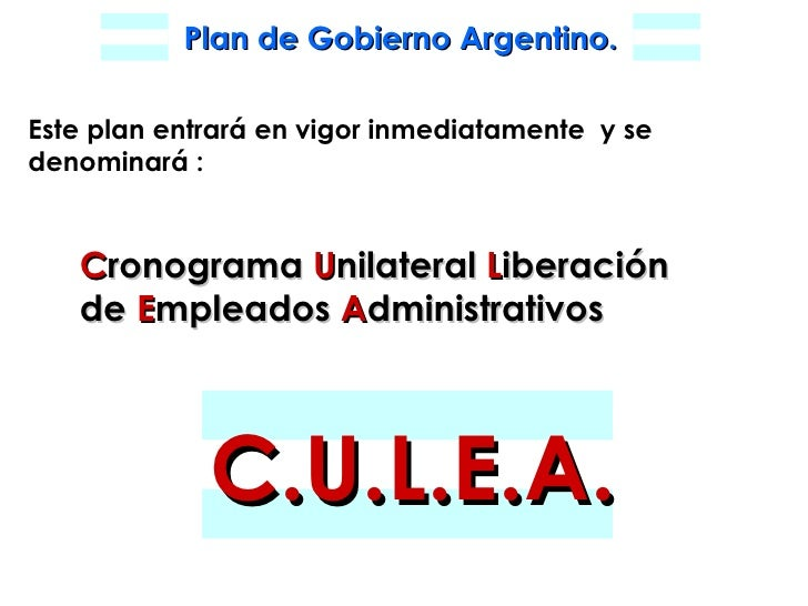 Este plan entrará en vigor inmediatamente  y se denominará : C ronograma  U nilateral  L iberación   de  E mpleados  A dmi...