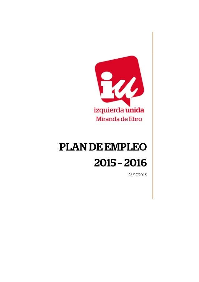 PLAN DE EMPLEO 2015 – 2016 26/07/2015