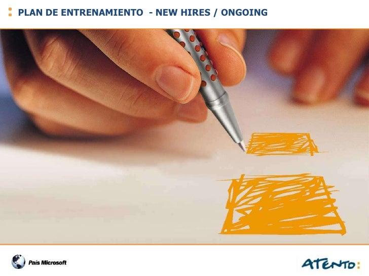 PLAN DE ENTRENAMIENTO - NEW HIRES / ONGOING