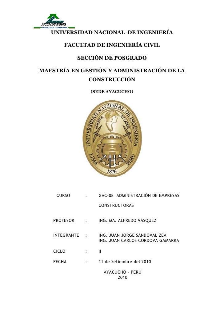 UNIVERSIDAD NACIONAL  DE INGENIERÍA<br />FACULTAD DE INGENIERÍA CIVIL<br />SECCIÓN DE POSGRADO<br />MAESTRÍA EN GESTIÓN Y ...