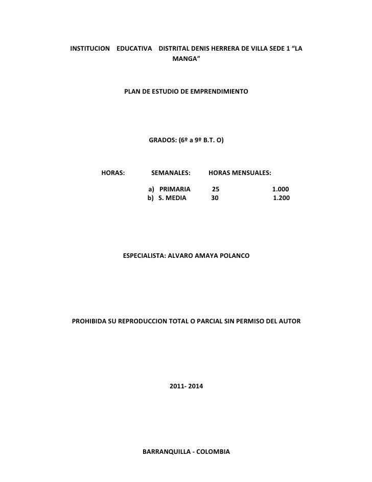 "INSTITUCION EDUCATIVA DISTRITAL DENIS HERRERA DE VILLA SEDE 1 ""LA                          MANGA""               PLAN DE ES..."