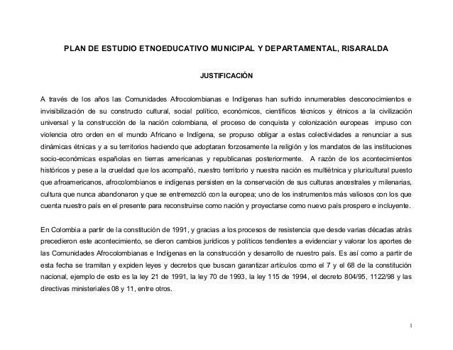 PLAN DE ESTUDIO ETNOEDUCATIVO MUNICIPAL Y DEPARTAMENTAL, RISARALDA                                                    JUST...