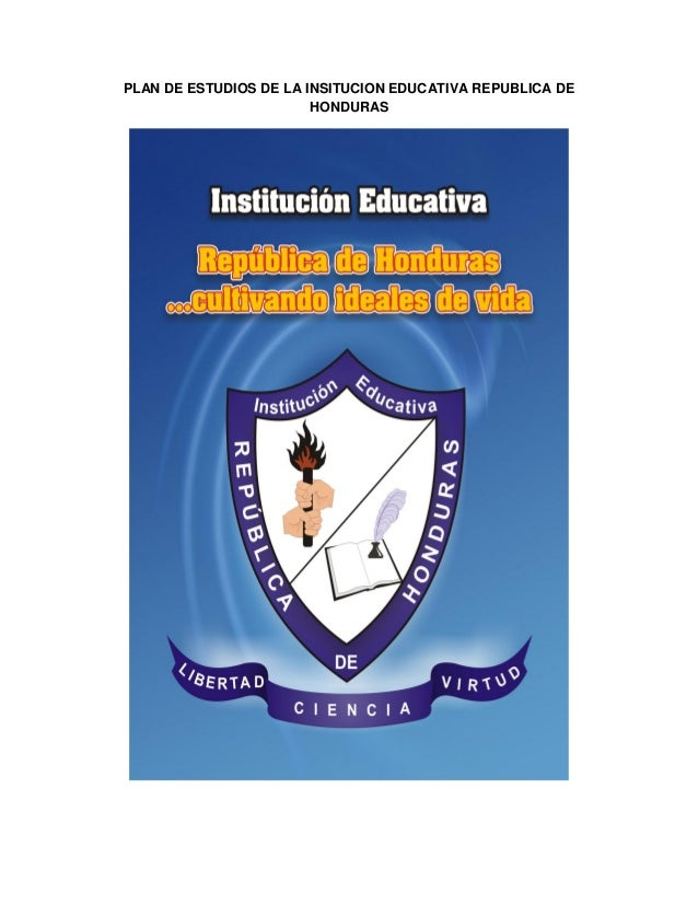 PLAN DE ESTUDIOS DE LA INSITUCION EDUCATIVA REPUBLICA DE HONDURAS