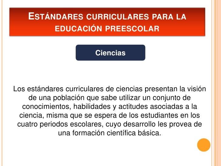 Plan de estudios de preescolar 2011 for Estandares para preescolar