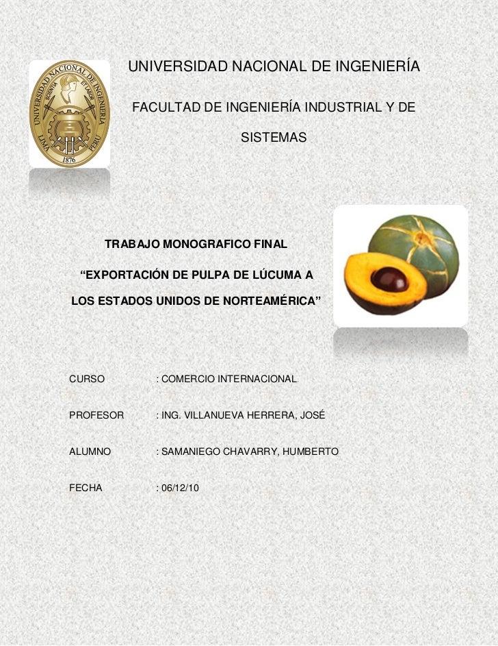 UNIVERSIDAD NACIONAL DE INGENIERÍA           FACULTAD DE INGENIERÍA INDUSTRIAL Y DE                             SISTEMAS  ...