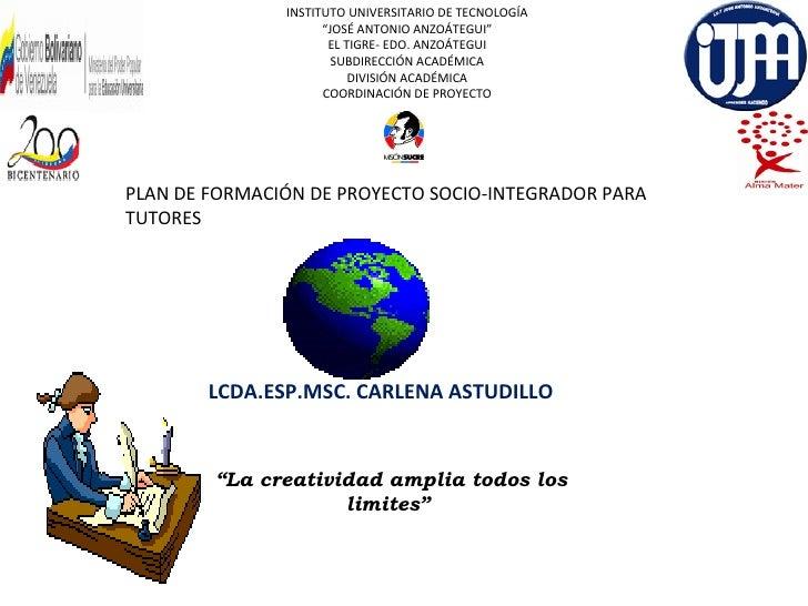 """INSTITUTO UNIVERSITARIO DE TECNOLOGÍA                     """"JOSÉ ANTONIO ANZOÁTEGUI""""                      EL TIGRE- EDO. AN..."""