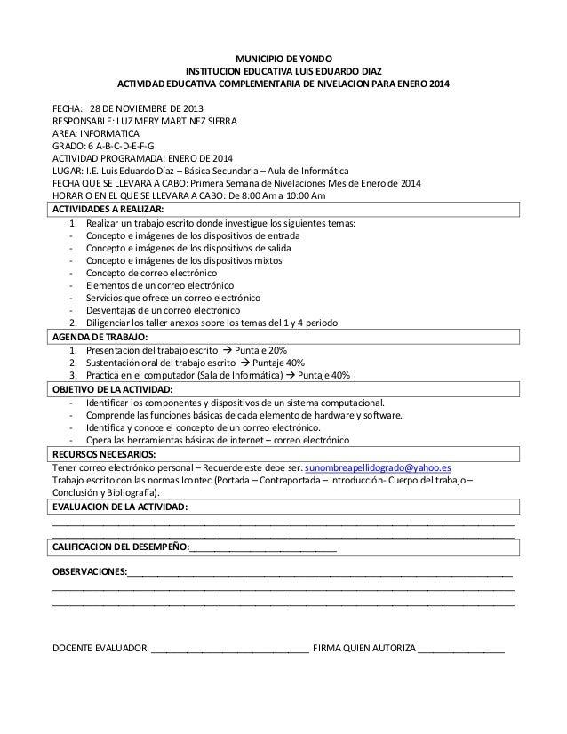 MUNICIPIO DE YONDO INSTITUCION EDUCATIVA LUIS EDUARDO DIAZ ACTIVIDAD EDUCATIVA COMPLEMENTARIA DE NIVELACION PARA ENERO 201...