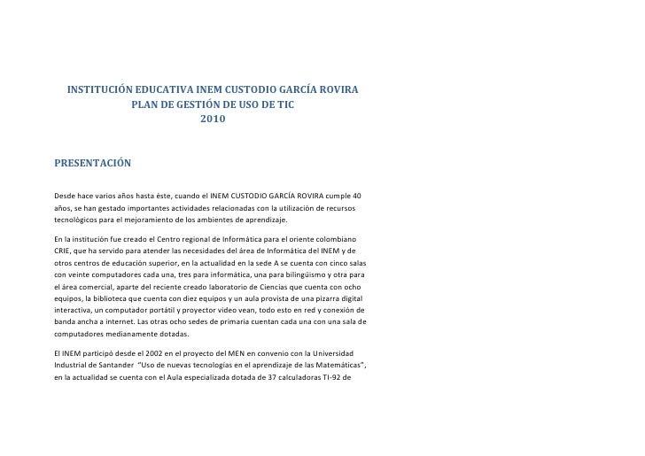 INSTITUCIÓN EDUCATIVA INEM CUSTODIO GARCÍA ROVIRA               PLAN DE GESTIÓN DE USO DE TIC                           20...