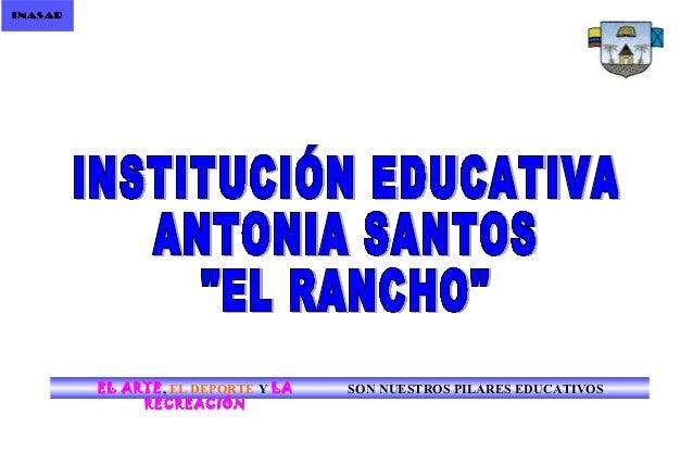 EL ARTE, EL DEPORTE Y LA RECREACIÓN SON NUESTROS PILARES EDUCATIVOS