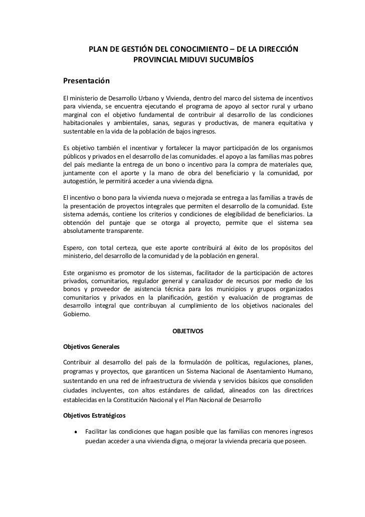 PLAN DE GESTIÓN DEL CONOCIMIENTO – DE LA DIRECCIÓN                    PROVINCIAL MIDUVI SUCUMBÍOSPresentaciónEl ministerio...