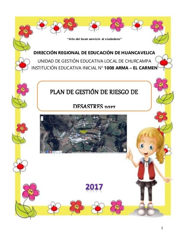 """1 """"Año del buen servicio al ciudadano"""" DIRECCIÓN REGIONAL DE EDUCACIÓN DE HUANCAVELICA UNIDAD DE GESTIÓN EDUCATIVA LOCAL D..."""