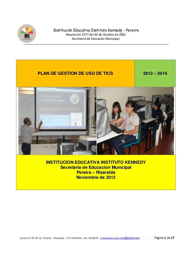 Institución Educativa Instituto Kennedy – Pereira                            Resolución 2377 del 30 de Octubre de 2002    ...