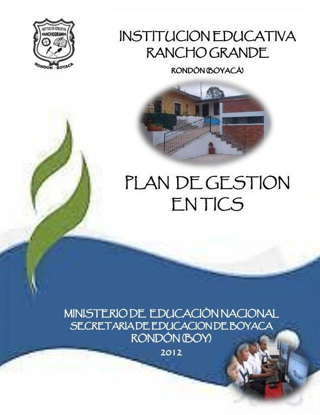INSTITUCION EDUCATIVA RANCHO GRANDE                INSTITUCION EDUCATIVA                   RONDÓN (BOYACÁ)              Re...