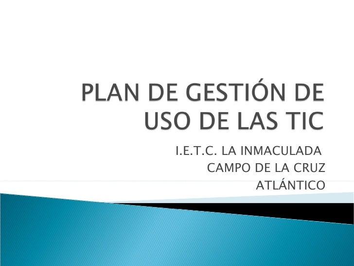 I.E.T.C. LA INMACULADA  CAMPO DE LA CRUZ ATLÁNTICO