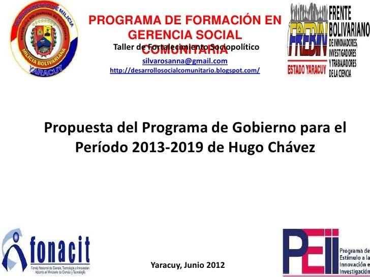PROGRAMA DE FORMACIÓN EN             GERENCIA SOCIAL         Taller de Fortalecimiento Sociopolítico                 COMUN...