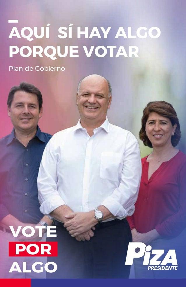 AQUÍ SÍ HAY ALGO PORQUE VOTAR VOTE POR ALGO Plan de Gobierno