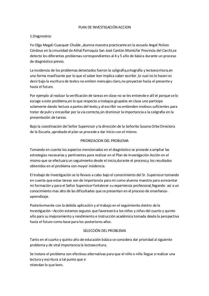 PLAN DE INVESTIGACIÓN ACCION1.DiagnosticoYo Olga Magali Cuasquer Chulde ,alumna maestra practicante en la escuela Angel Po...