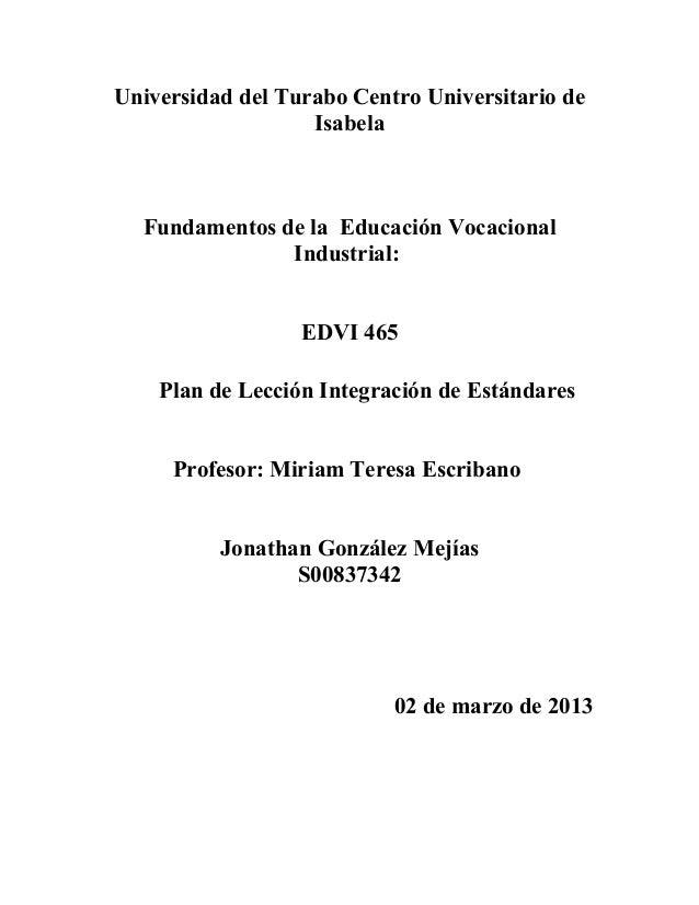 Universidad del Turabo Centro Universitario de                   Isabela  Fundamentos de la Educación Vocacional          ...